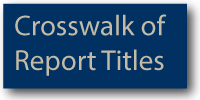 Crosswalk of Report Titles